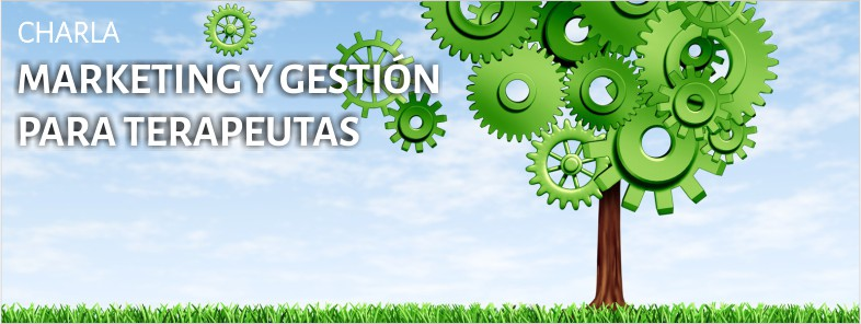 charla gestion y marketing para terapeutas